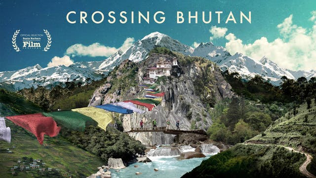 Crossing Bhutan - Digital Version