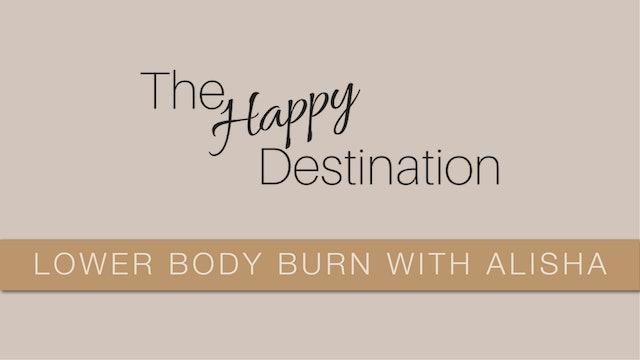 Lower Body Burn With Alisha