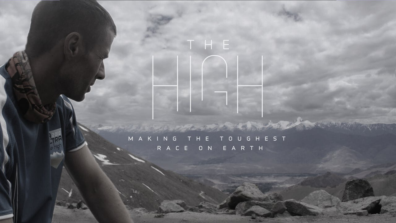 THE HIGH: MAKING THE TOUGHEST RACE ON EARTH (The Runners Package)