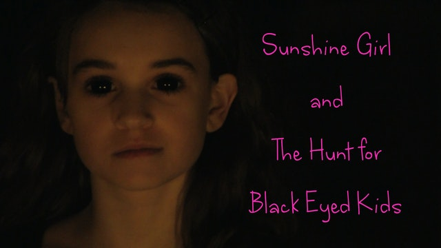 The Hunt for Black Eyed Kids - Feature Film -