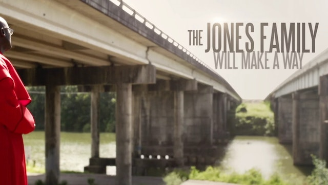 Trailer - The Jones Family Will Make a Way