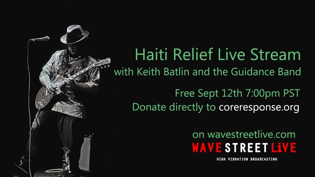 Haiti Relief Live Stream with Keith Batlin and Guidance Band  - Part 7