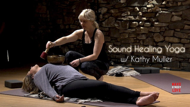 Sound Healing Yoga with Kathy Muller