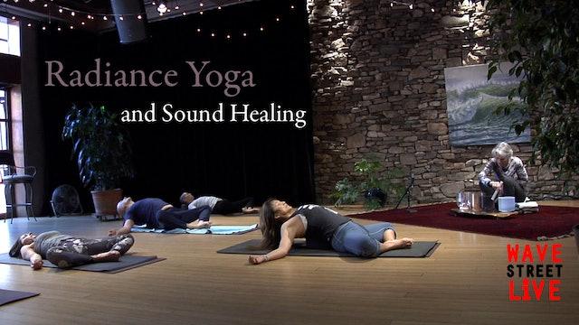Radiance Yoga + Sacred Sound Healing w/ Deeann Mahoney