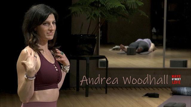 Gentle Restorative Vinyasa Flow with Andrea Woodhall