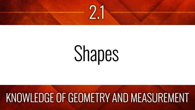 Competency 2.1 – Shapes