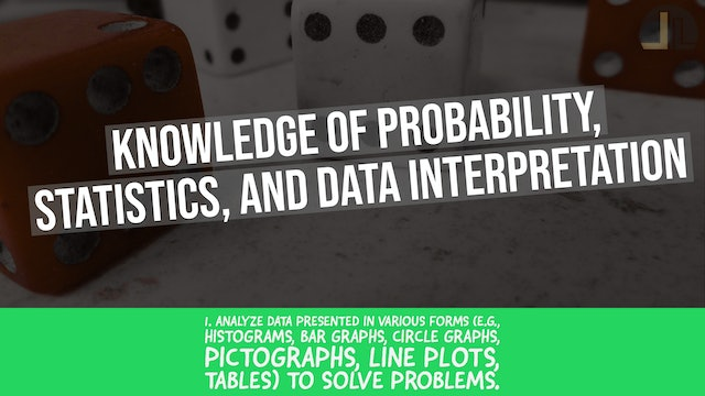Competency 4 - Probability, Statistics, & Data - FTCE