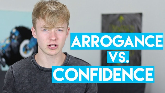 Confidence Vs. Arrogance