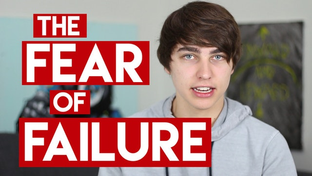 Overcoming the Fear of Failure/Rejection