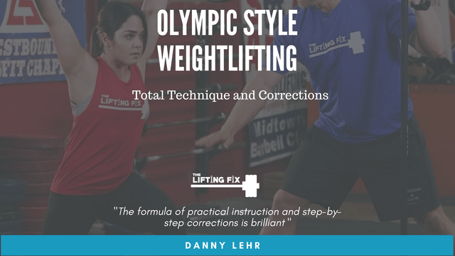 Olympic Style Weightlifting -Total Technique and Corrections