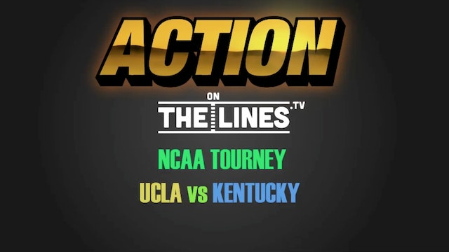 CBB- UCLA vs KENT- MAR 24