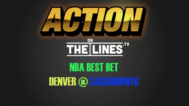 NBA- DEN @ SAC- FEB 23