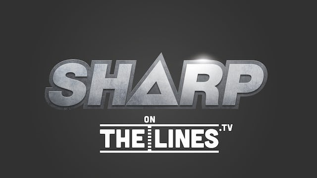 Sharp on The Lines: Watch the Games With Us. We Watch the Way You Watch -- For the Lines. Live Updates.