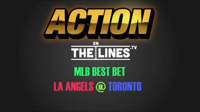 MLB- LAA @ TOR- JULY 28