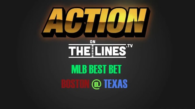 MLB- BOS @ TEX- JULY 4