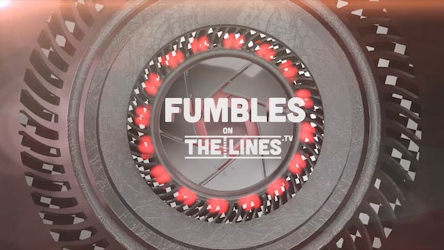 Fumbles - Week 3: Our Unique Take on the Past Week in Sports