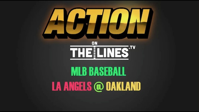 MLB- LAA @ OAK- APR 5