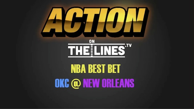 NBA- OKC @ NOP- DEC 21