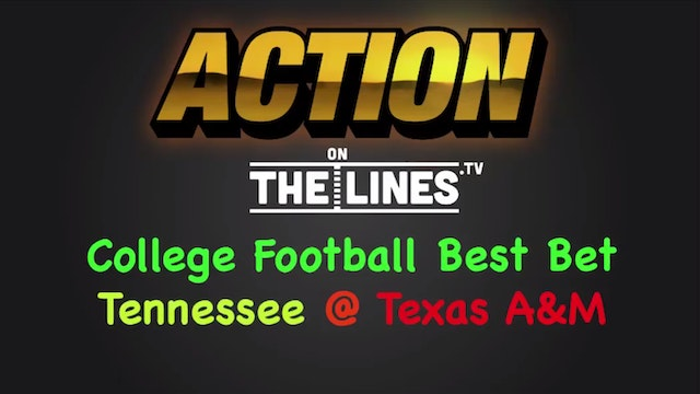 CFB: Ten vs Tex A&M- Oct 8