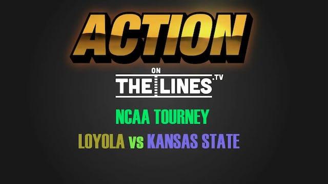 NCAA- LOYO VS KSU- MAR 24