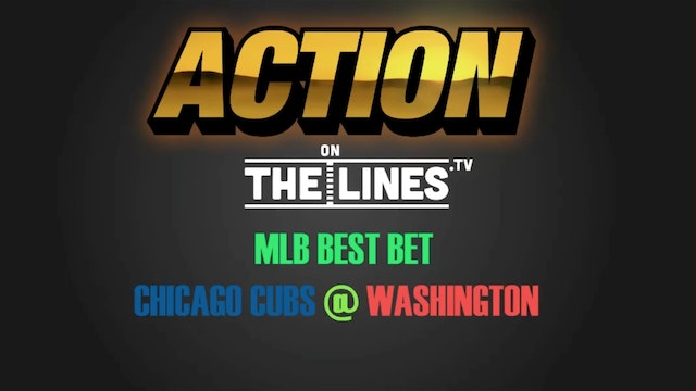 MLB- CHC @ WSH- JUNE 27