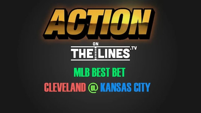 MLB- CLE @ KC- MAY 6