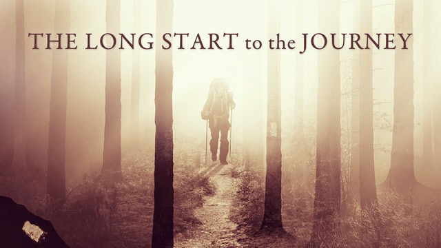 The Long Start to the Journey