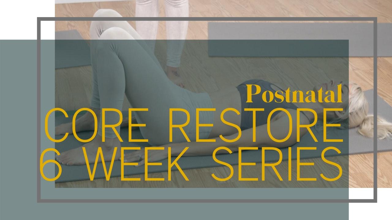 Core Restore 6 Week Postnatal Series