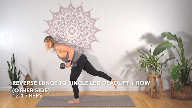 Exercise 2 // Reverse Lunge To Single Leg Deadlift + Row