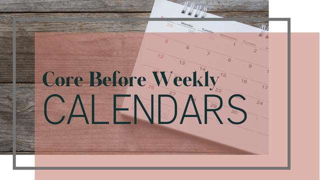 Core Before Week 2 Calendar