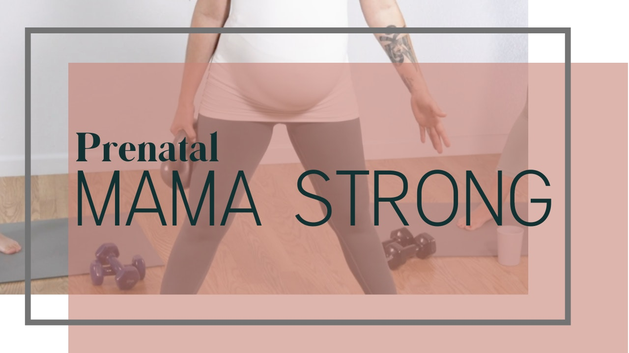 Prenatal Mama Strong