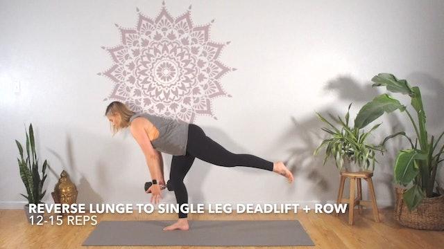 Exercise 1 // Reverse Lunge to Single Leg Deadlift + Row