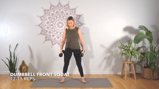 Circuit 1 // Exercise 1 ~ Dumbbell Front Squat