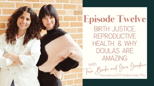 Ep 12 :: Autonomy, Reproductive Justice, & Why Doulas Are Awesome