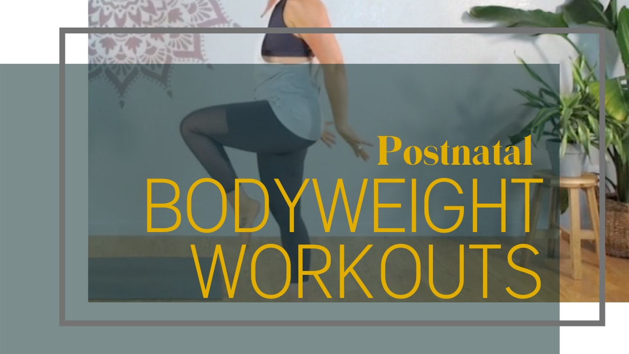 Postnatal Bodyweight Workouts