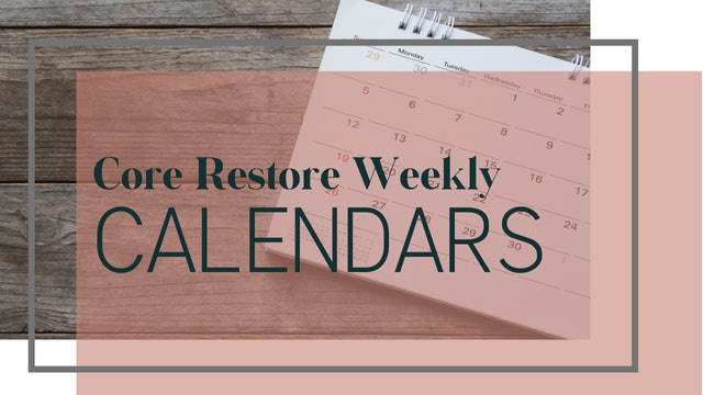Core Restore Week 5 Calendar