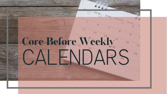 Core Before Week 3 Calendar