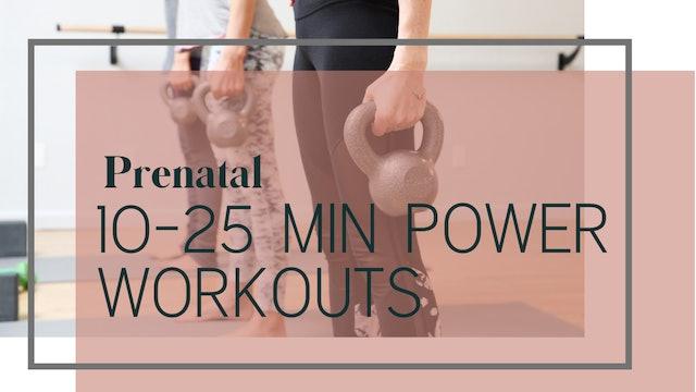 10-25 Min Power Workouts
