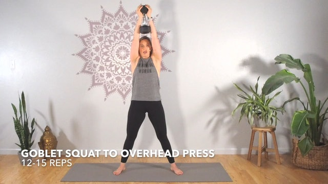 Exercise 3 // Goblet Squat To Overhead Press