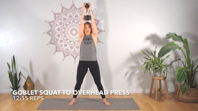 Exercise 3 // Goblet Squat To Overhea...