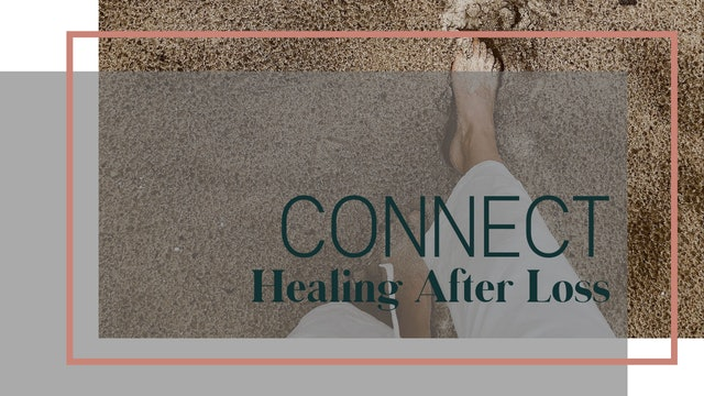 CONNECT   Healing From Loss with LUNA