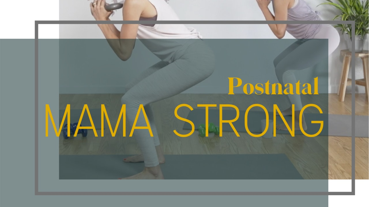 Postnatal Mama Strong