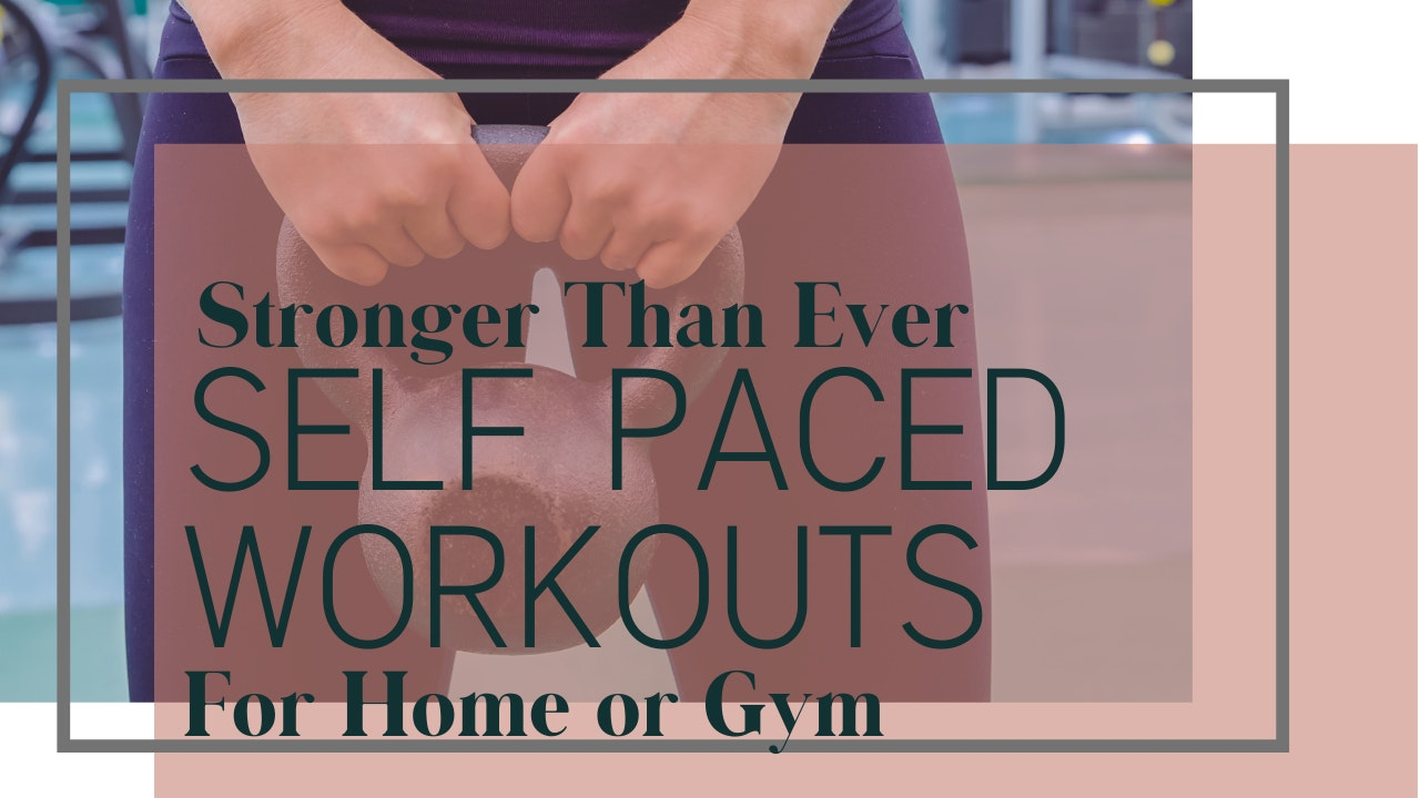 Advanced Self Paced Workouts