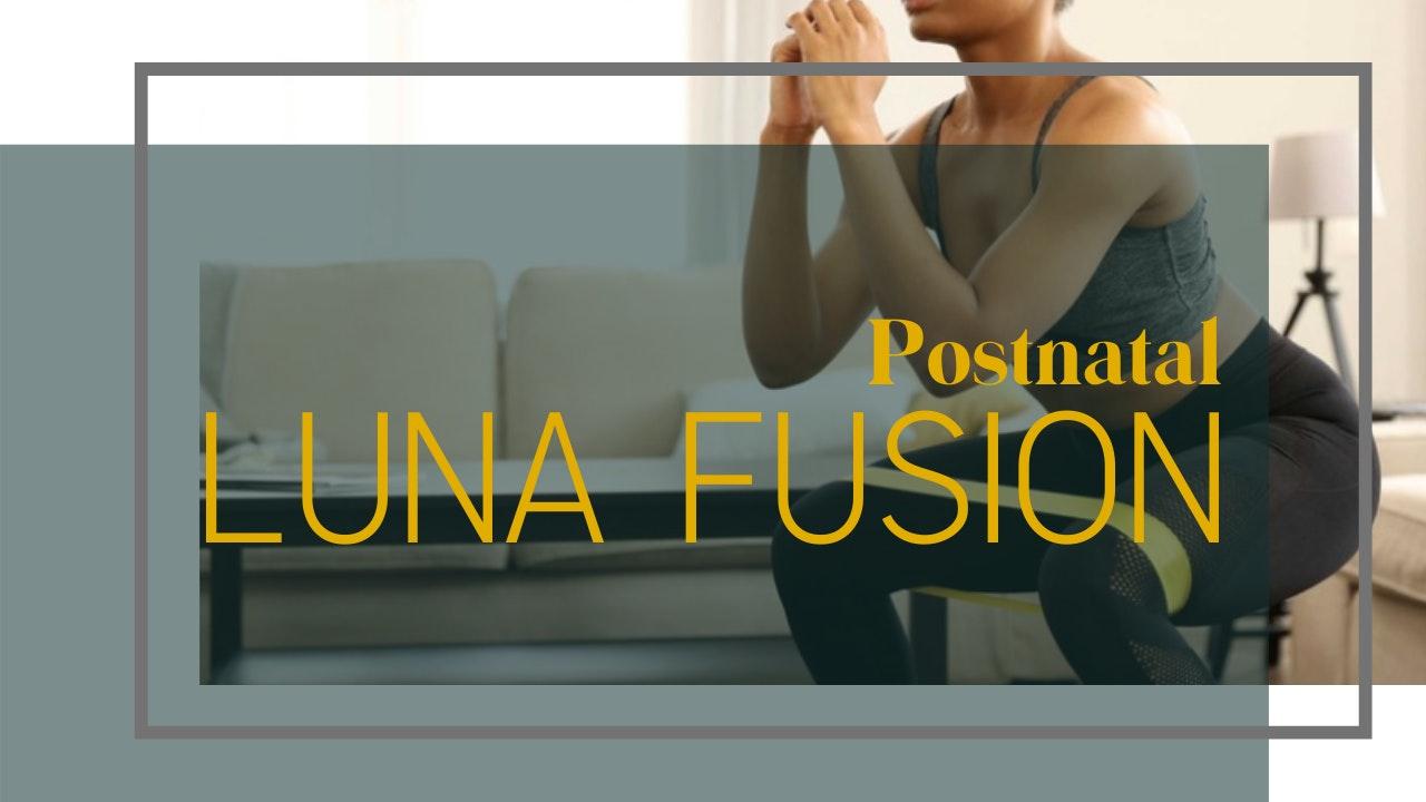 Postnatal LUNA Fusion