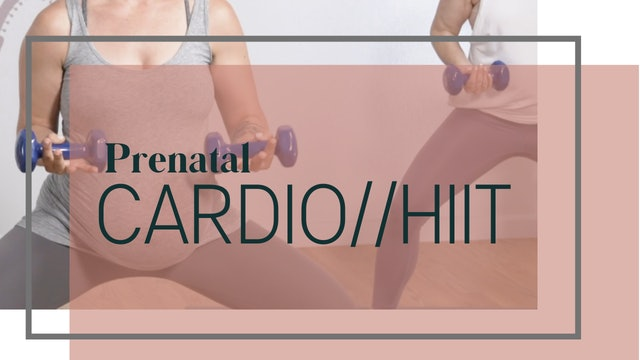 Prenatal Cardio // HIIT