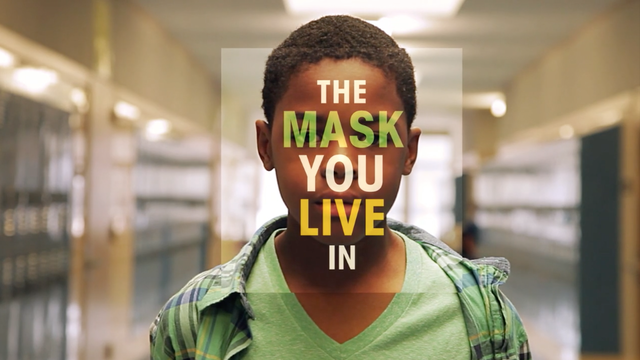 The Mask You Live In—Home Rental