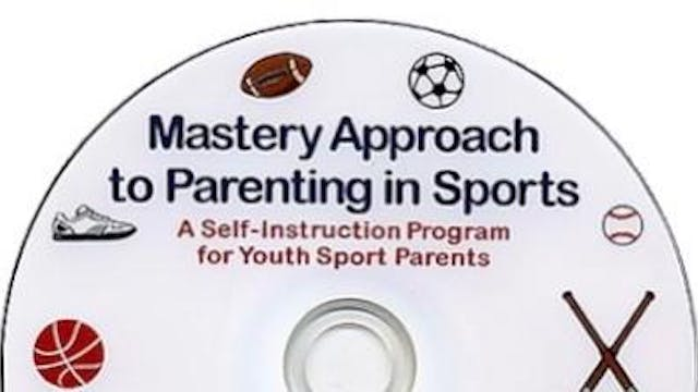 MAPS - The Mastery Approach to Parenting in Sports
