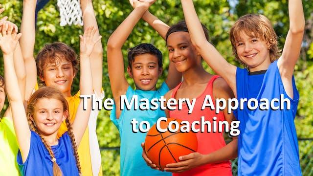 The Mastery Approach to Coaching (MAC)