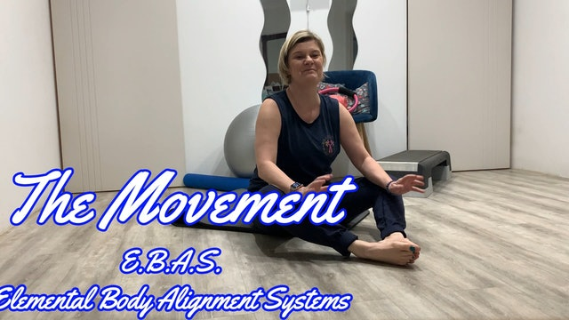 EBAS - Elemental Body Alignment System (All Levels) *40 Minutes*