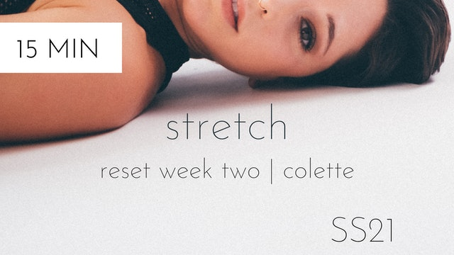 ss21 reset week two | stretch with colette